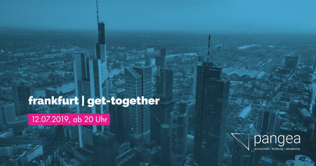 pangea | @Get-together in Frankfurt am Main – 12.07.2019