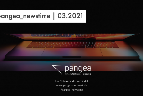 pangea newstime cover 600x403 - #pangea_newstime 03.2021 - Die wichtigsten News aus dem März 2021 rund um die Themen des Netzwerks