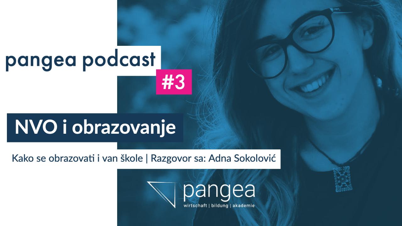 pangea podcast #3 – NVO i obrazovanje: Kako se obrazovati i van škole