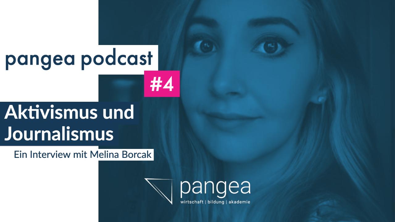 pangea podcast #4 – Ein Gespräch über Aktivismus und Journalismus mit Melina Borčak