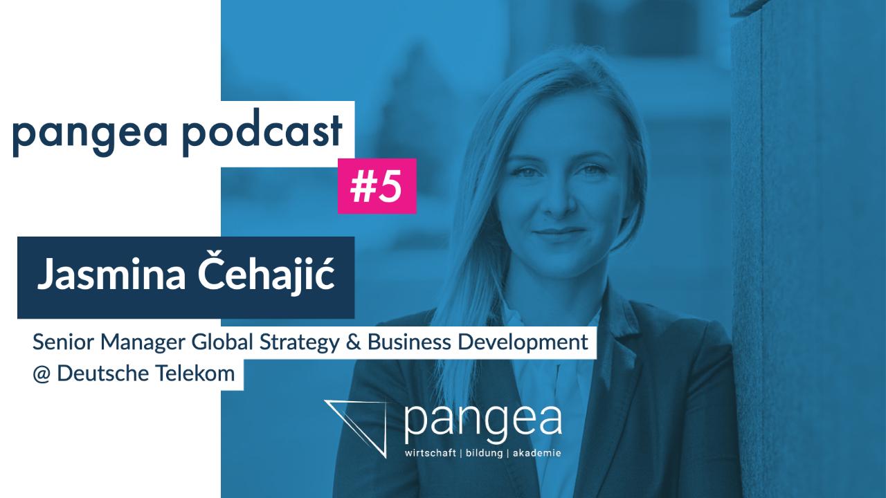 pangea podcast #5 – Razgovor sa Jasminom Čehajić, Senior Manager Global Strategy & Business Development