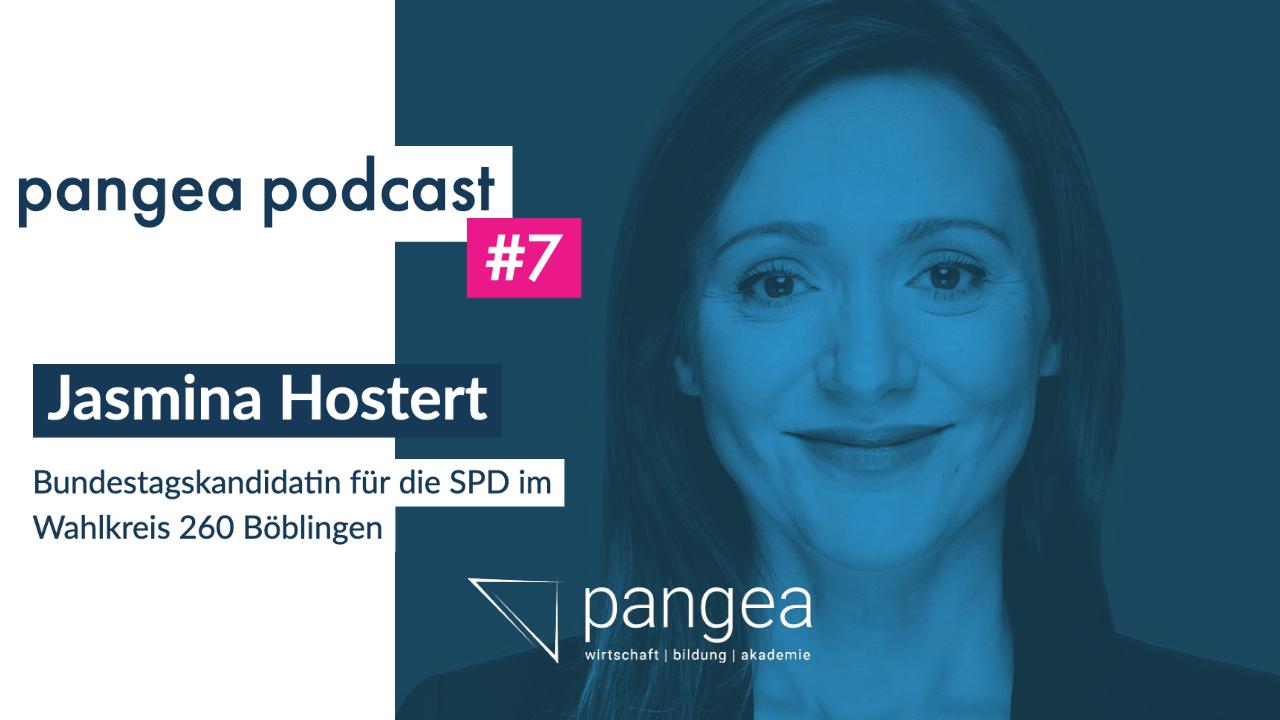 pangea podcast #7 – Jasmina Hostert, Bundestagskandidatin der SPD im Wahlkreis 260 Böblingen